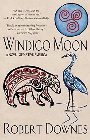 windigo-moon-a-novel-of-native-america