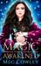 Magic Awakened (Morgana Chr...