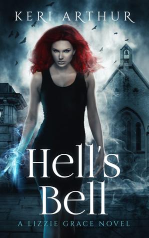 Hell's Bell (Lizzie Grace, #2)