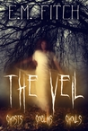 The Veil: Ghosts Goblins Ghouls