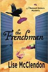 The Frenchman (Bennett Sisters #5)