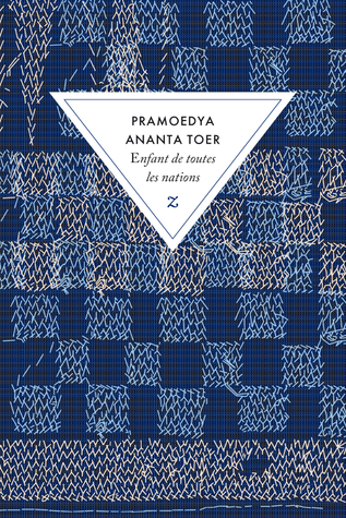 Child Of All Nations By Pramoedya Ananta Toer