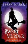 Sweet Murder (Witches of Keyhole Lake, #1)