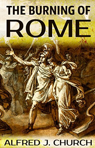 The Burning of Rome: An Historical Novel Set in the 1st Century AD