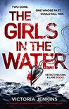 The Girls In The Water (Detectives King and Lane, #1)