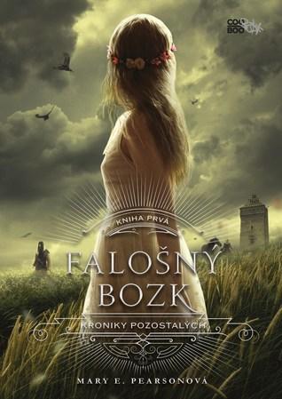Falošný bozk (The Remnant Chronicles, #1)