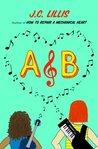 A&B (Mechanical Hearts #2)