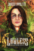Lawless (The Ironfire Legacy, #1)