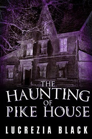 The Haunting of Pike House