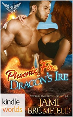 Phoenix Fire and Dragon's Ire (Paranormal Dating Agency)