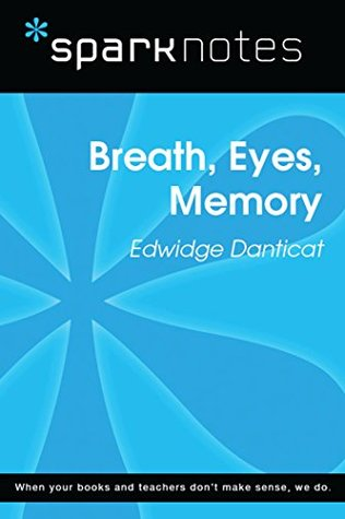 Breath, Eyes, Memory (SparkNotes Literature Guide) (SparkNotes Literature Guide Series)