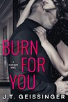 Book cover for Burn for You (Slow Burn, #1)