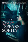 Evil Speaks Softly (The Nightwalkers, #1)
