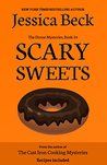 Scary Sweets (The Donut Mysteries Book  #34)