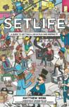 Setlife by Matthew  Webb