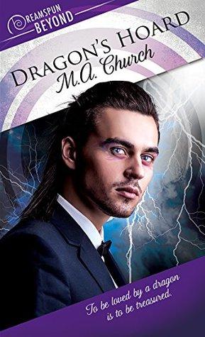 Dragon's Hoard by M.A. Church