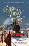 A Christmas Railway Mystery (The Railway Detective #15)