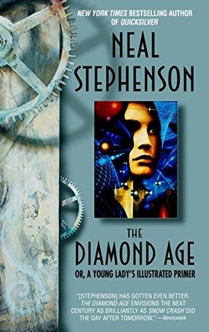 The Diamond Age by Neal Stephenson