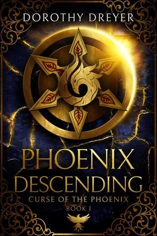 Phoenix Descending (Curse of the Phoenix, #1)