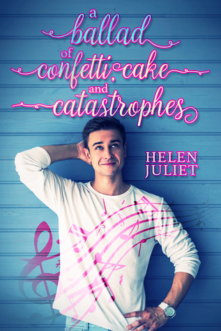 A Ballad of Confetti, Cake and Catastrophes