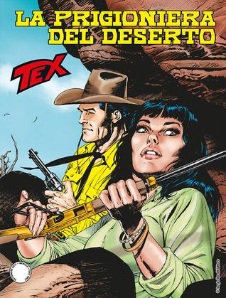 Tex n 683: La prigioniera del deserto