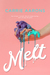 Melt by Carrie Aarons