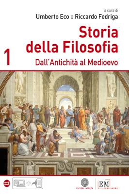 Storia della filosofia. Vol. 1: Dall'Antichità al Medioevo
