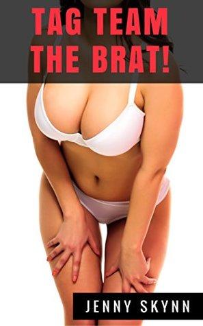 Tag Team The BRAT!