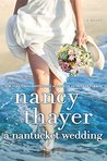 A Nantucket Wedding by Nancy Thayer