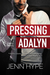 Pressing Adalyn
