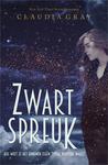 Zwartspreuk by Claudia Gray