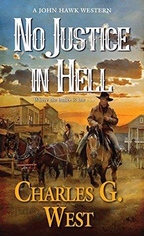No Justice in Hell (John Hawk #2)