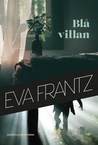 Blå villan by Eva Frantz