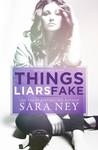 Things Liars Fake