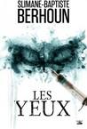 Les Yeux by Slimane-Baptiste Berhoun