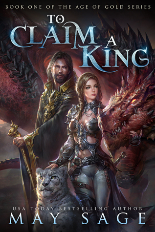 To Claim a King (Age of Gold, #1)