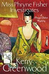 Miss Phryne Fisher Investigates (Phryne Fisher, #1)