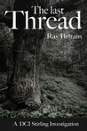 The Last Thread by Ray Britain
