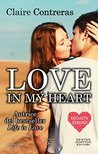 Love in my heart by Claire Contreras