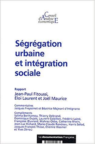 Ségrégation urbaine et intégration sociale