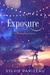 Exposure (Incandescent, #3)