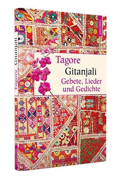 Gitanjali Gebete, Lieder und Gedichte