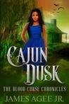 Cajun Dusk (The Blood Curse Chronicles #2)