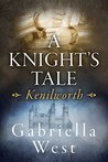 A Knight's Tale: Kenilworth