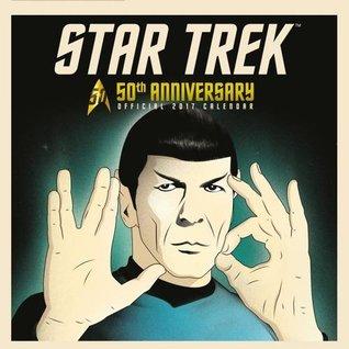 Star Trek 50th Anniversary Special Edition Official 2017 Calendar - Square 305x305mm Wall Calendar 2017 by Danilo