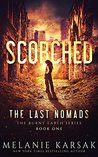 Scorched: The Last Nomads (Burnt Earth #1)