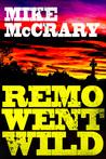 Remo Went Wild (Remo Cobb # 3)