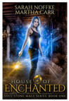 House of Enchanted: The Revelations of Oriceran (Soul Stone Mage, #1)
