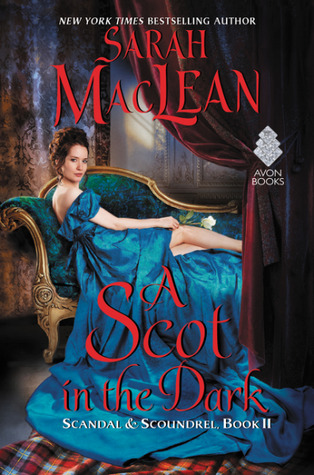 A Scot in the Dark (Scandal & Scoundrel, #2)