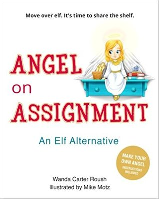 Angel on Assignment by Wanda Carter Roush
